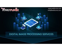 Benefits of Digital Image Processing Services | USA