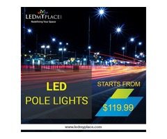 Install LED Pole Lights For Change In Ambience & Energy-Savings