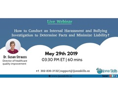 How to Conduct an Internal Harassment and Bullying Investigation to Determine Facts and Minimize Lia