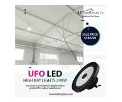 UFO LED High Bay 240W - The Number 1 Product For Warehouse Lighting