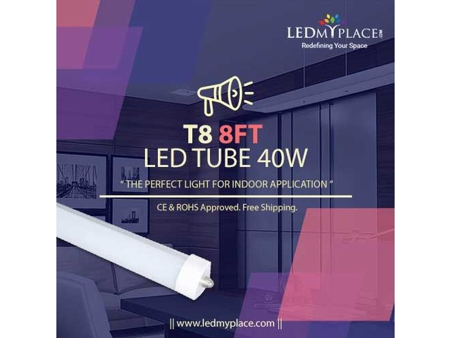 Save Up To 75% Of The Power Consumption By Using 8ft 40W LED Tube | free-classifieds-usa.com