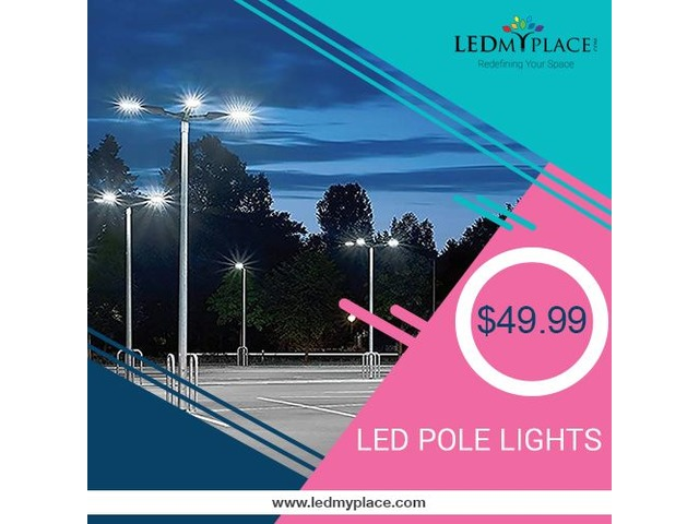 Switch To LED Pole Lights at an unbelievable price! Grab Now | free-classifieds-usa.com