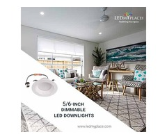 Use 5/6'' Dimmable LED Downlights At Your Home To Enhanced Visibility