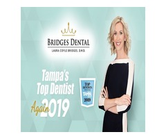 Get Rid of Your Dental Problems with Tampa Top Dentist | Bridges Dental