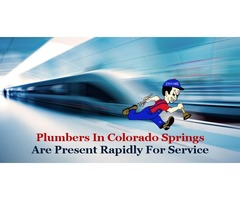 Plumbers In Colorado Springs are Present Rapidly for Service