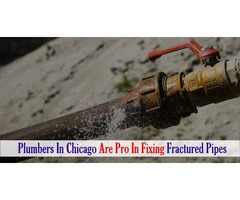 Plumbers in Chicago are pro in Fixing Fractured Pipes