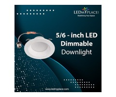 Purchase Now -5/6-inch Dimmable LED Downlights To Have Best Lighting