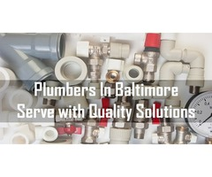 Plumbers In Baltimore Serve with Quality Solutions