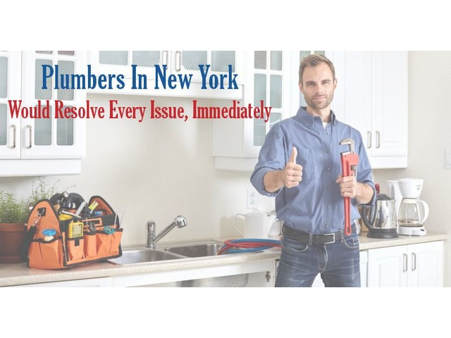 Plumbers In New York Would Resolve Every Issue, Immediately | free-classifieds-usa.com