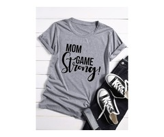 MOM GAME STRONG Letter T-shirts Tops