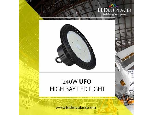 Replace Your 400W MH Light With 240W High Bay LED Lights For Better Lighting | free-classifieds-usa.com