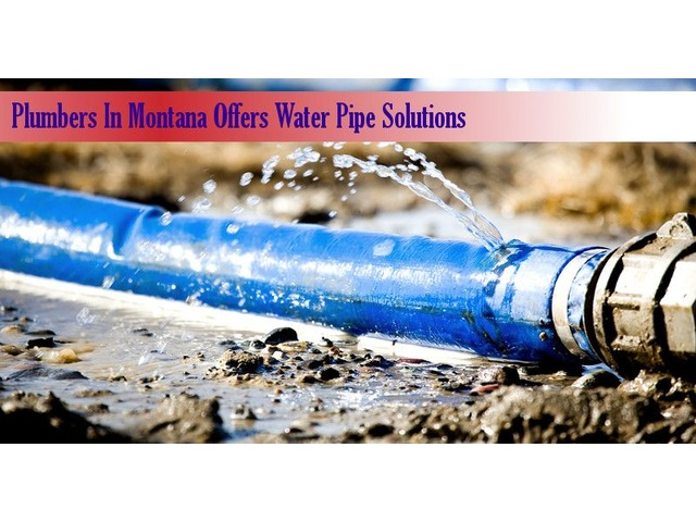 Plumbers In Montana Offers Water Pipe Solutions | free-classifieds-usa.com