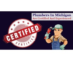 Plumbers In Michigan Are Certified And Experienced