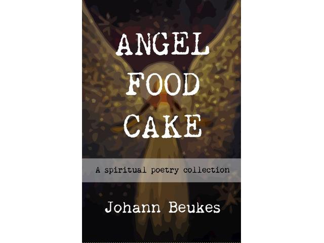 Angel Food Cake - Spiritual Poems   free-classifieds-usa.com