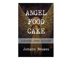 Angel Food Cake - Spiritual Poems