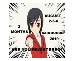 THIS IS THE ONE.....FOR FUN...SAIKOUCON 2019