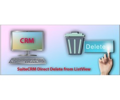 Easy and Simple way to Direct Delete from ListView for SuiteCRM