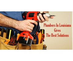 Plumbers in Louisiana Gives The Best Solutions
