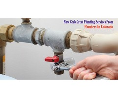 Now Grab Great Plumbing Services from Plumbers In Colorado