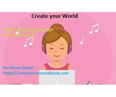 To learn new foreign language fast – create your world