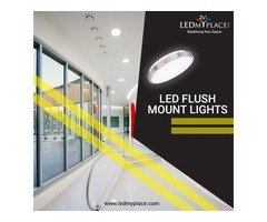 Make Interiors more Graceful by Installing LED Flush Mount Lights