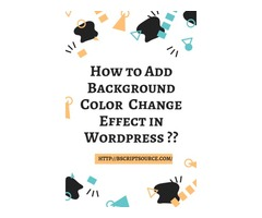How to Add Background Color  Change Effect in Wordpress ?