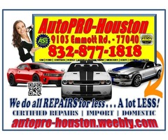 CERTIFIED IMPORT | DOMESTIC | AUTO REPAIRS 4 LESS IN HOUSTON TX