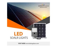 Reduced Electricity Bills, Install LED Solar Lights at Outdoor Places