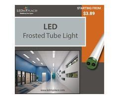 Grab the Offer and Buy Frosted LED Tube Lights Now