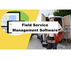 Looking for Fields Service Management Software
