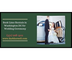 Limo Rentals in Washington DC for Wedding Ceremony: