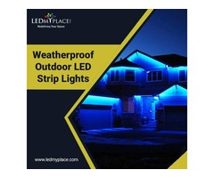 Don't Limit Your Search To Just Tubes, Rather Install Weatherproof Outdoor LED Strip Lights