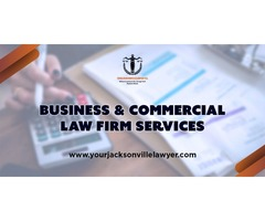 Hire Business & Commercial law attorneys firm services | Jacksonville FL