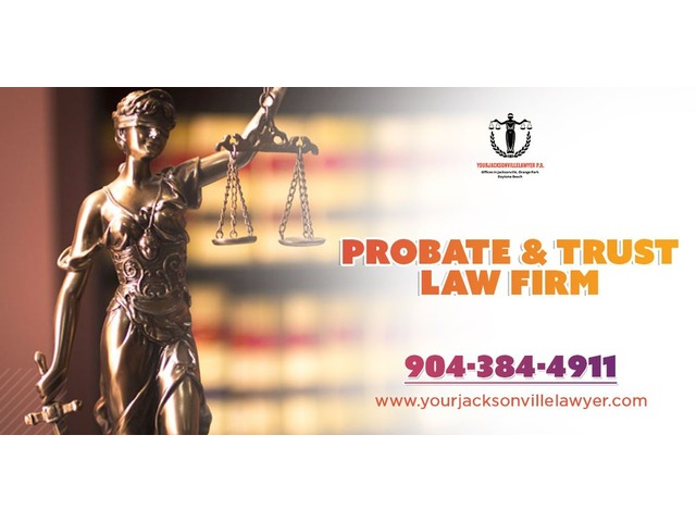 Probate & trust lawyer Orange Park | Jacksonville Probate Attorney | free-classifieds-usa.com