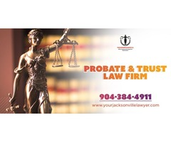 Probate & trust lawyer Orange Park | Jacksonville Probate Attorney