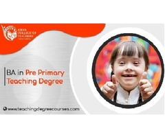 BA in pre primary teaching degree.