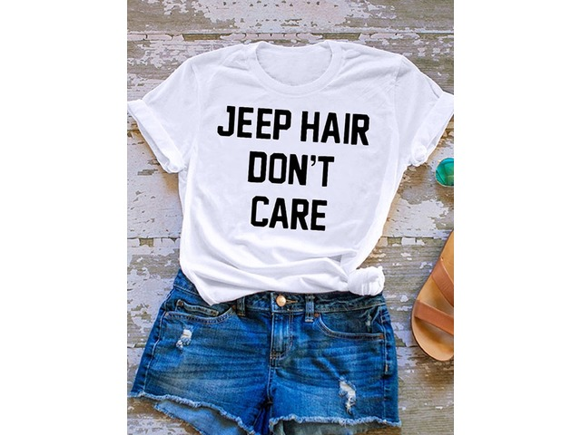 JEEP HAIR DON'T CARE Letter Print T-shirt Tops | free-classifieds-usa.com