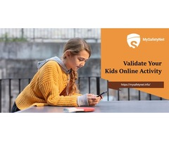 Validate Your Kids Online Activity With MySafetyNet Validation Tool