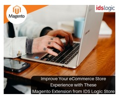Improve Your eCommerce Store Experience with These Magento Extension from IDS Logic Store