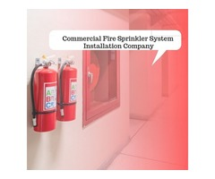 Commercial Fire Sprinkler System Installation Company