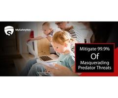Mitigate 99.9% Of Masquerading Predator Threats With MySafetyNet