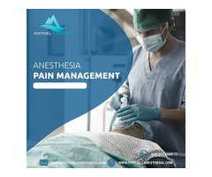 Anesthesia Pain Management
