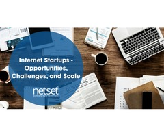 Internet Startups - Opportunities, Challenges, and Scale