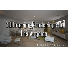 Outstanding 3D Interior Renderings in Los Angeles Offered by Dimensions
