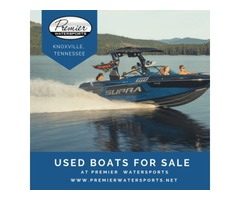 Advanced & Powerful Used Boats For Sale at Premier Watersports