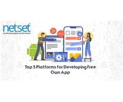 Top 5 Platforms for Developing Free Own App