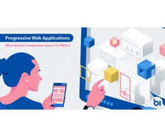 Progressive Web Applications: Why should companies invest in PWAs