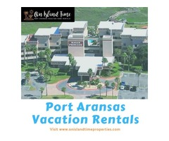 Grab affordable Port Aransas Vacation Rentals at On Island Time Properties
