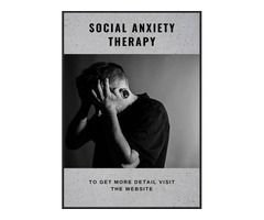 Get Effective Social Anxiety Guidelines and Therapy