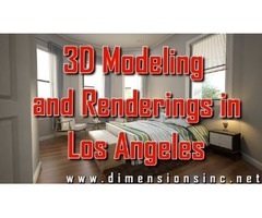 Dimensions Provides Best 3D Modeling and Rendering in Los Angeles